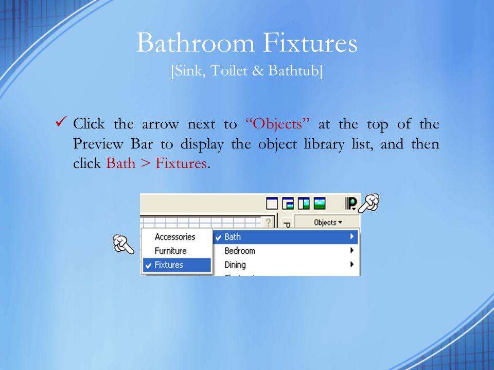 Bathroom Fixtures [Sink, Toilet & Bathtub]